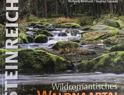 Wildromantisches Waldnaabtal – als Bildband in der Reihe Steinreich